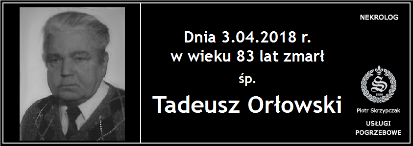 You are currently viewing Tadeusz Orłowski